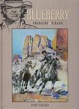 Livre BD Blueberry Fort Navajo  Charlier Giraud   2013