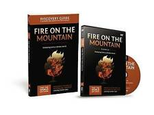 Fire on the Mountain Discovery Guide: Displaying God to a Broken World by Ray...