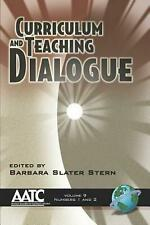 Curriculum and Teaching Dialogue Volume 9 1&2 (PB) by Barbara Slater Stern (Engl