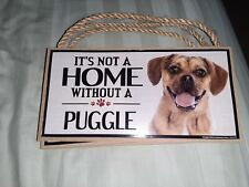 It's Not A Home Without A Puggle Wall Hanging