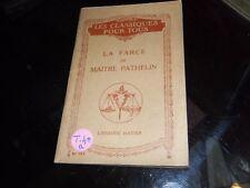 La farce de maître Pathelin.