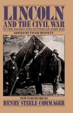 Lincoln and the Civil War in the Diaries and Letters of John Hay (Da-ExLibrary
