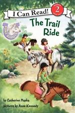 I Can Read Level 2: The Trail Ride by Catherine Hapka (2012, Hardcover)