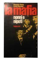 La mafia. Nonni e nipoti - Rosario Poma; Enzo Perrone - Vallecchi - 1971