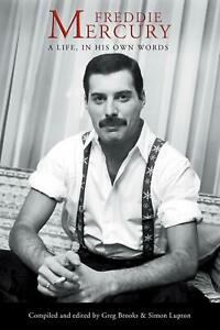 Freddie Mercury: A Life, In His Own Words (Paperback Book)