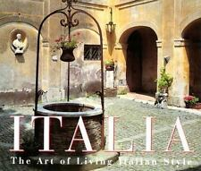 Italia: The Art of Living Italian Style-ExLibrary