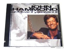 CD John Hammond - Got Love If You Want It (1992 Charisma) Preachin Driftin Blues
