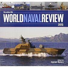 Seaforth World Naval Review: 2015 by Pen & Sword Books Ltd (Hardback, 2014)