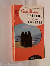 LETTERE DI UNA NOVIZIA Guido Piovene Bompiani I delfini 1 1963 Romanzo Narrativa