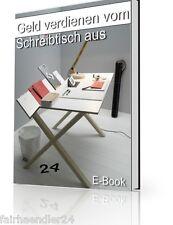 GELD verdienen vom Schreibtisch Existenzgründer Arbeit Job Büro eBook E-Lizenz