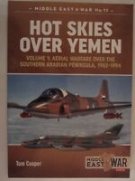 Middle East@War: Hot Skies over Yemen : Aerial Warfare over the Southern Arabian