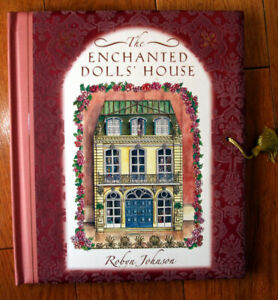 The Enchanted Dolls' House by Robyn Johnson Pop-Up Moveable Lift-the-Flap Book
