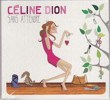 RARE CD DIGIPACK 14T CELINE DION SANS ATTENDRE DE 2014 (HALLYDAY) NEUF SCELLE