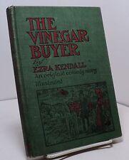 The Vinegar Buyer by Ezra Kendall - an original comedy story