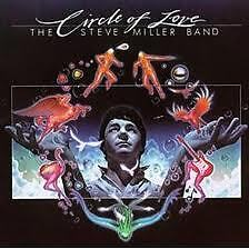 STEVE MILLER BAND- CIRCLE OF LOVE (ARCADE, 1981). CD.