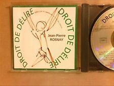 CD / JEAN PIERRE ROSNAY / DROIT DE DELIRE / CLUB DES POETES / BON ETAT