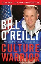 Culture Warrior by Bill O'Reilly (2007, Paperback)