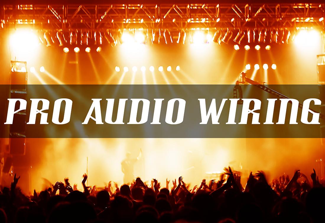 Pro Audio Wiring