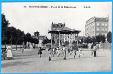 CPA 92 BOIS COLOMBES - PLACE DE LA REPUBLIQUE
