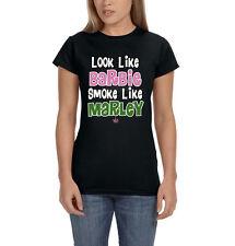 Look Like Barbie Smoke Like Marley Weed Marijuana 420 Kush Women's T-Shirt Tee
