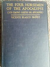 THE FOUR HORSEMEN OF THE APOCALYPSE by Blasco Ibanez, 1918.  An INSCRIBED copy.