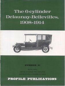 Delaunay-Belleville 6 cyl 1908-14 Profile Publication No. 31 Types IA HB FA O +