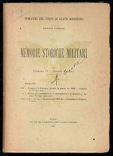 MEMORIE STORICHE MILITARI IV 1911 BOLOGNA MONTEROTONDO MENTANA 1859 RISORGIMENTO
