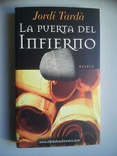 LA PUERTA DEL INFIERNO - BOOK BY JORDI TARDÀ.