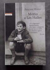 Momo a Les Halles, Philippe Hayat, Neri Pozza, 2014.