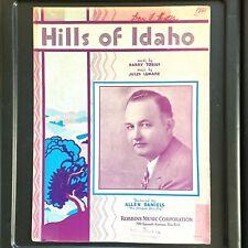 1931 Hills Of Idaho vintage Jazz sheet music Allen Daniels The Oregon Blue Boy