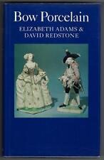 Bow Porcelain Elizabeth Adams & David Redstone 1981 1st ed.