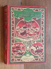 1895 A Travers L'Amérique du Sud Child Voyage exploration Cartonnage Chili Pérou
