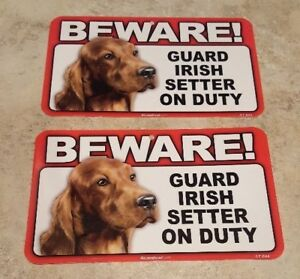 BEWARE Guard Dog on Duty Sign - Irish Setter Plastic Sign Poster Lot of 2