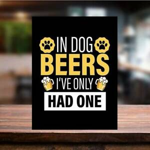 Vintage Retro DOG BEERS Fun Drink Quote Metal Bar Plaque Pub Shed Man Cave SIGN