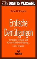 Erotische Demütigungen   Erotischer Roman von Arne Hoffmann   blue panther books