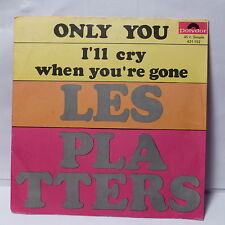 LES PLATTERS Only you / i'll cry when you're gone 421152