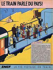 PUBLICITE ADVERTISING 114 1984 SNCF La vie voyage en train  Serge Clerc