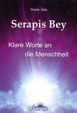 SERAPIS BEY - Klare Worte an die Menschheit - Ana Siona - Smaragd Verlag BUCH