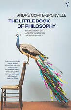 Very Good, TheLittle Book of Philosophy, Comte-Sponville, Andre, Book