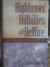 History - Entertainment in Atlanta 1880-1930, Highbrows Hillbillies & Hellfire