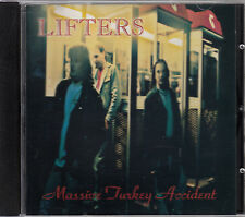 THE LIFTERS - Massive Turkey Accident - CD: Bad Love, My Angel, She's On Fire