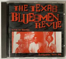 "THE TEXAS BLUESMEN REVUE  ""Live in Berlin European Tour 95""    CD"