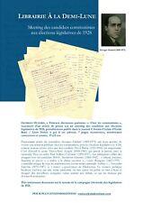 🌓 Manuscrit Georges Oudard meeting communistes législatives 1928 Arrighi Barbé