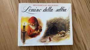 L'OMINO DELLA SABBIA (GNOMI) - RIZZOLI 1a ed 1988 - Poortvliet