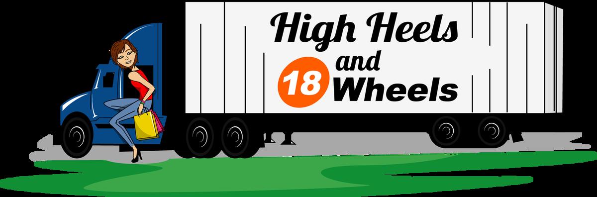 High Heels and 18 Wheels