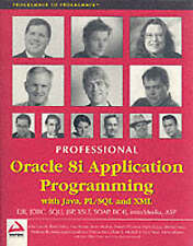 Professional Oracle 8i Application Programming with Java, PL/SQL and XML, Awai,