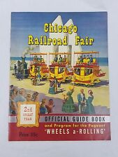1949 Official Guide Book & Program for Pageant Chicago Railroad Fair 2nd Year