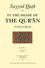 In the Shade of the Quran: Vol. 5 (Fi zilal al-Quran) by Qutb, Salahi PB.+