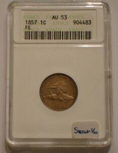 1857 Flying Eagle Cent ANACS AU 53 SNOW 16 attractive Choice AU