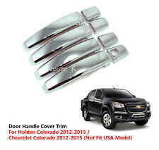 CHROME 4 DOOR HANDLE COVER TRIM USE FOR CHEVROLET / HOLDEN COLORADO 2012 - 2015
